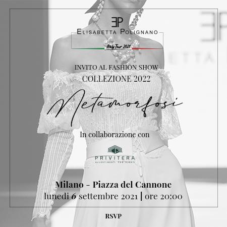 SFILATA COLLEZIONE 2022 METAMORFOSI MILANO – PIAZZA DEL CANNONE